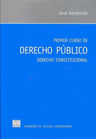 Libro: Primer Curso De Derecho Público / Korzeniak