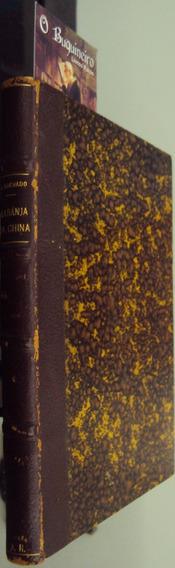 Laranja Da China - Antonio De Alcântara Machado - 1ª Edição