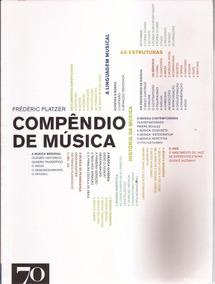 Compêndio De Música - Frédéric Platzer - Frete Grátis