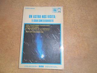 Un Astro Nos Visita. Cometa Kohoutec Colección Duda Semanal