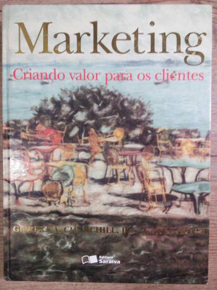 Marketing Criando Valor Para Os Clientes 2000