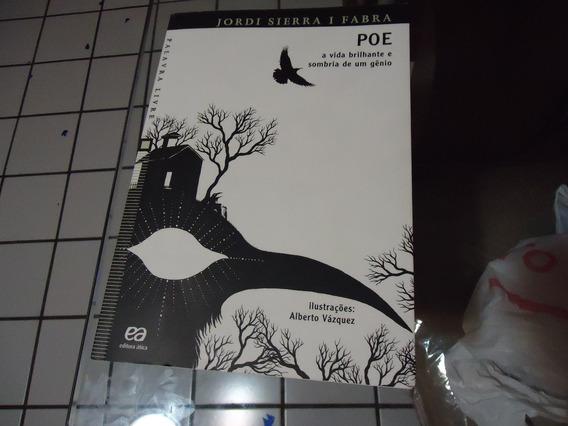 Livro Poe A Vida Brilhante E Sombria De Um Gênio