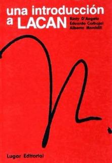 Una Introduccion A Lacan - Carbajal Marchilli - Libro Nuevo