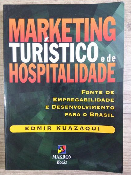 Marketing Turístico E De Hospitalidade E. Kuazaqui 2000