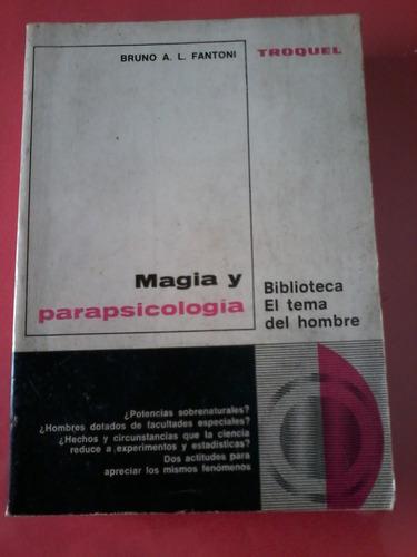 Magia Y Parapsicología - Bruno A. L. Fantoni