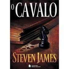 O Cavalo - Steven James