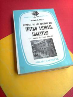 Mariano Bosch Historia De Los Origenes Del Teatro Nacional A