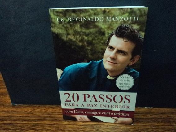 Livro:20 Passos Para A Paz Interior- Pe. Reginaldo Manzotti