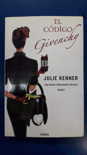 350- El Codigo Givenchy Julie Kenner Editorial Vergara
