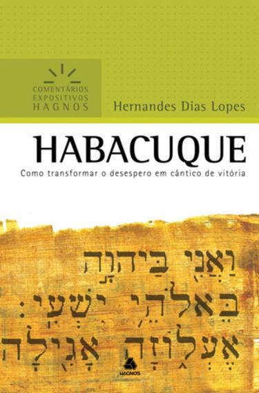 Livro Habacuque / Hernandes Dias Lopes