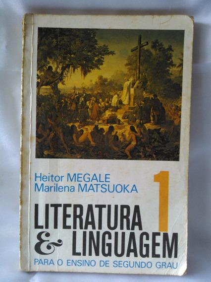 Antigo Livro Literatura E Linguagem 1- 5ª Edição- Nº 1077g