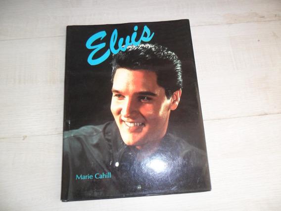 Livro Elvis Presley Por Marie Cahill