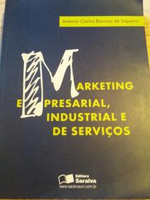 Livro De Marketing Empresarial, Industrial E De Serviços