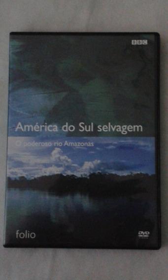 Dvd America Do Sul Selvagem,o Poderoso Rio Amazonas E4b3