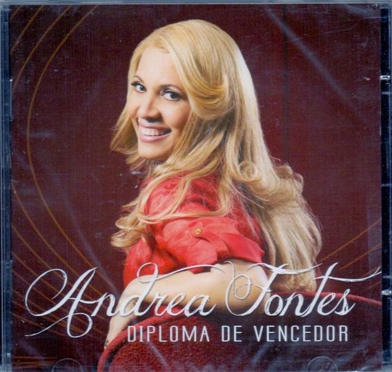 Cd Andrea Fontes - Diploma De Vencedor - Novo Lacrado***