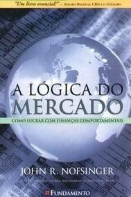 A Lógica Do Mercado De Ações - Como Lucrar Com Finanças Comp