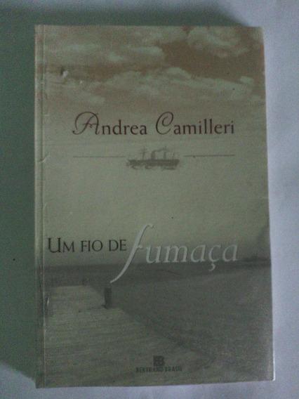 Livro Um Fio De Fumaça - Andrea Camilleri