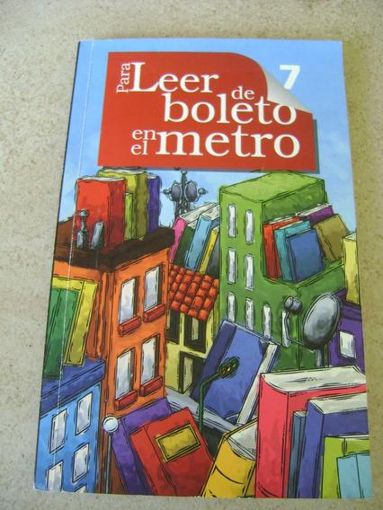 I4 Para Leer De Boleto En El Metro 7- Cdf