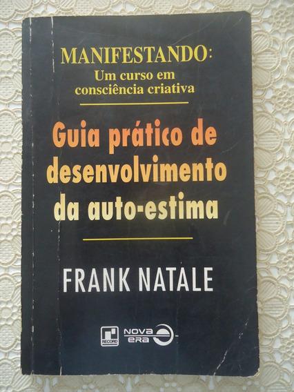 Guia Prático De Desenvolvimento Da Auto-estima, Frank Natale