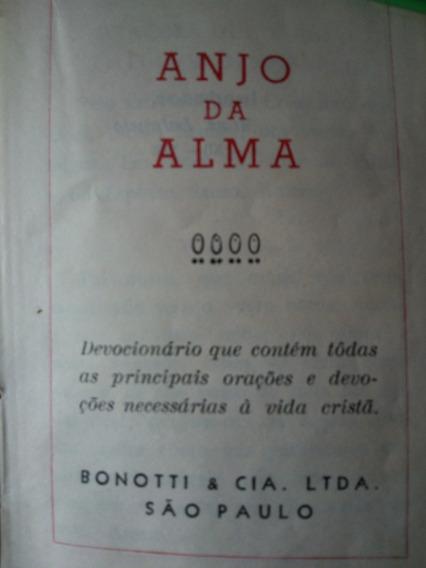 Antigo Livro Anjo Da Alma- Orações À Vida Cristã- Nº 1015g