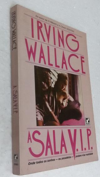 Livro A Sala Vip - Irving Wallace 1996