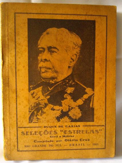 Antigo Livro Seleções Estrelas- Duque De Caxias- Nº 1019g