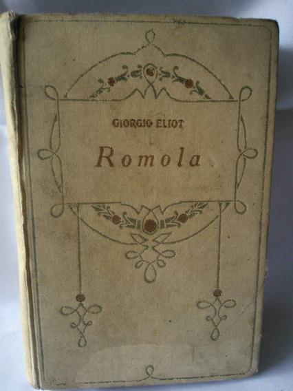 Antigo E Raro Livro Romola- Giorgio Eliot- Nº 1022g