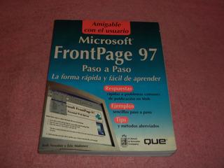 Microsoft Frontpage 97 Paso A Paso La Forma Facil D Aprender