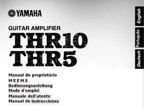 Manual Em Português Do Amplificador Yamaha Thr10 - Thr5 .
