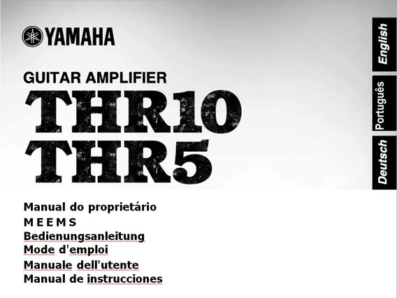 Manual Em Português Do Amplificador Yamaha Thr10 - Thr5 .