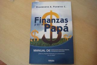 Libro Finanzas Para Papá - R. Puentes - Excelente Estado!!