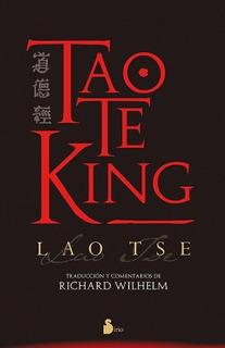 Tao Te King - Lao Tse - Wilhelm - Edicion Sirio