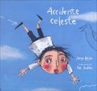 Accidente Celeste, Jorge Lujan, Ed. Fce