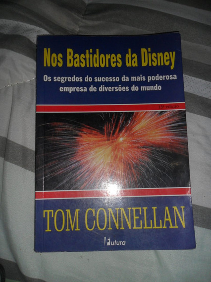 Nos Bastidores Da Disney - Tom Connellan