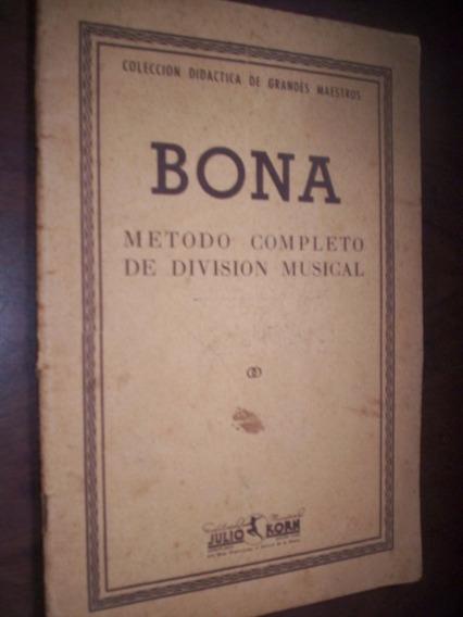 Bona Metodo Completo De Divisão Musical
