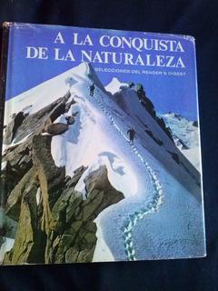 A La Conquista De La Naturaleza Selecciones Readers Digest