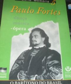 Livro Paulo Fortes O Barítono Do Brasil Funarte