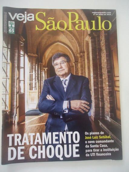 Veja São Paulo #17 Jun 2015 Santa Casa Tratamento De Choque
