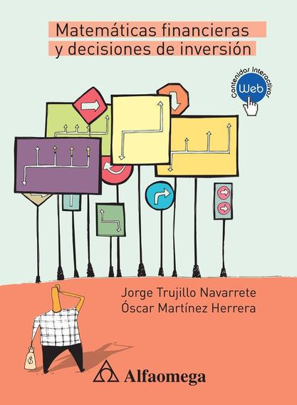 Libro Matemáticas Financieras Y Decisiones De Inversión