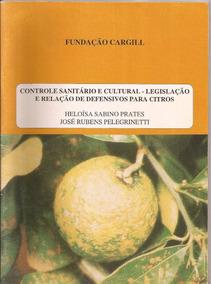 Controle Sanitário E Cultural- Fundação Cargill-pelegrinetti