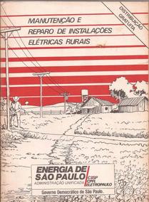 Manutenção E Reparo De Instalações Elétricas Rurais