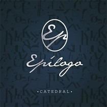 Cd Epílolo - Banda Catedral | Cd Pop Rock Gospel