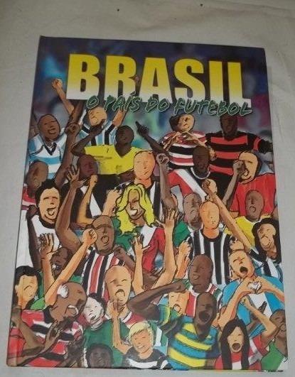 * Livro - Brasil O Pais Do Futebol