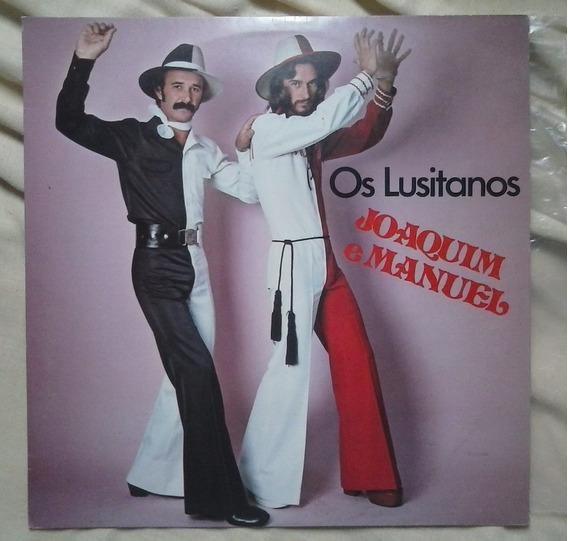 Lp Vinil Joaquim E Manuel Os Lusitanos Sertanejo Raro 1978