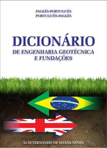 Dicionário Ing-por Por-ing De Geotecnia E Fundações