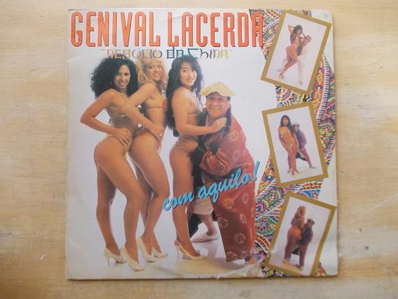 Lp Genival Lacerda - Negócio Da China, Com Aquilo! - 1990