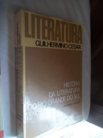 Livro - História Da Literatura Do Rio Grande Do Sul