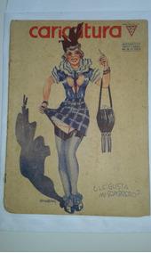 Revista Caricatura N.660 1938 Argentina Tipo Shimmy No Estad