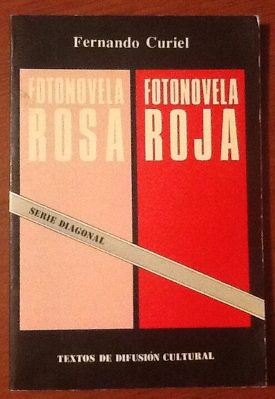 Fotonovela Rosa Fotonovela Roja Fernando Curiel