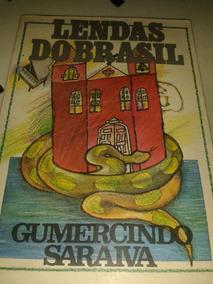 Lendas Do Brasil : Gumercindo Saraiva